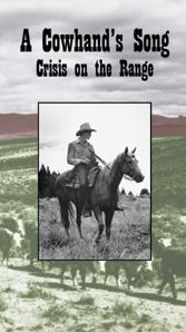 Cowhand's Song: Crisis on the Range