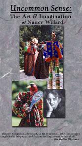 Uncommon Sense: The Art and Imagination of Nancy Willard