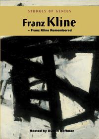 Strokes of Genius: <EM>Franz Kline Remembered</EM> (DVD)