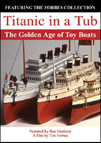Titanic in a Tub: The Golden Age of Toy Boats (DVD)